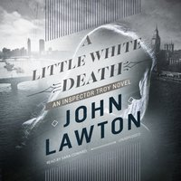 Little White Death - John Lawton - audiobook
