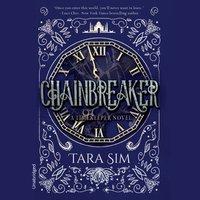 Chainbreaker - Tara Sim - audiobook