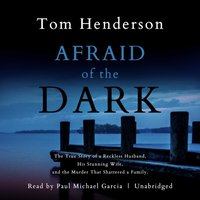 Afraid of the Dark - Tom Henderson - audiobook