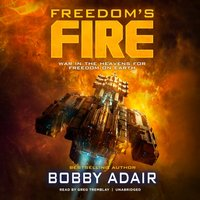 Freedom's Fire - Bobby Adair - audiobook