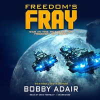 Freedom's Fray - Bobby Adair - audiobook