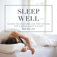 Sleep Well - Sue Fuller - audiobook