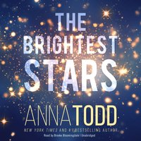Brightest Stars - Anna Todd - audiobook
