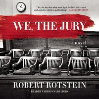 We, the Jury - Robert Rotstein - audiobook