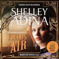 Fields of Air - Shelley Adina - audiobook