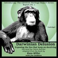 Darwinian Delusion - Russ Miller - audiobook