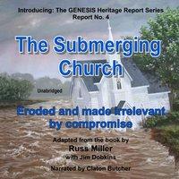 Submerging Church - Russ Miller - audiobook