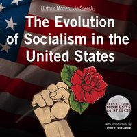 Evolution of Socialism in the United States - the Speech Resource Company - audiobook