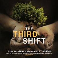 Third Shift - LaShana Spann - audiobook
