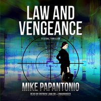 Law and Vengeance - Mike Papantonio - audiobook