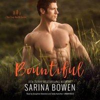 Bountiful - Sarina Bowen - audiobook