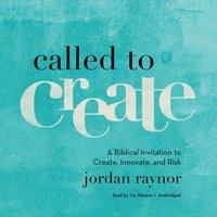 Called to Create - Jordan Raynor - audiobook
