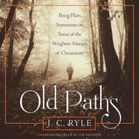 Old Paths - J. C. Ryle - audiobook