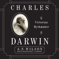 Charles Darwin - A. N. Wilson - audiobook