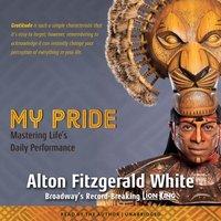 My Pride - Alton Fitzgerald White - audiobook