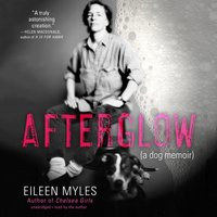 Afterglow - Eileen Myles - audiobook