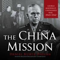 China Mission - Daniel Kurtz-Phelan - audiobook