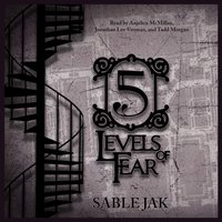 5 Levels of Fear - Sable Jak - audiobook