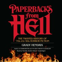 Paperbacks from Hell - Grady Hendrix - audiobook