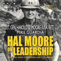 Hal Moore on Leadership - Harold G. Moore - audiobook