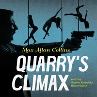 Quarry's Climax - Max Allan Collins - audiobook