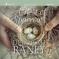 Nest of Sparrows - Deborah Raney - audiobook