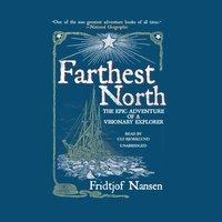 Farthest North - Fridtjof Nansen - audiobook