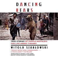 Dancing Bears - Witold Szablowski - audiobook