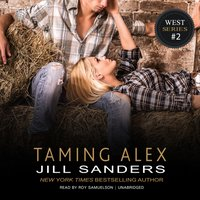 Taming Alex - Jill Sanders - audiobook