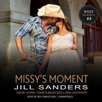 Missy's Moment - Jill Sanders - audiobook