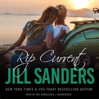 Rip Current - Jill Sanders - audiobook
