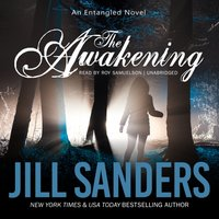 Awakening - Jill Sanders - audiobook