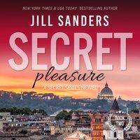 Secret Pleasure - Jill Sanders - audiobook