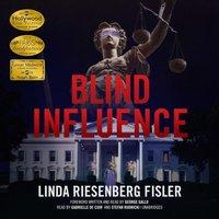 Blind Influence - Linda Riesenberg Fisler - audiobook