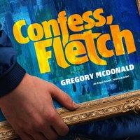 Confess, Fletch - Gregory Mcdonald - audiobook