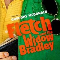Fletch and the Widow Bradley - Gregory Mcdonald - audiobook
