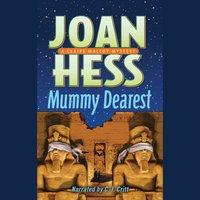 Mummy Dearest - Joan Hess - audiobook