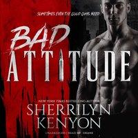 Bad Attitude - Sherrilyn Kenyon - audiobook