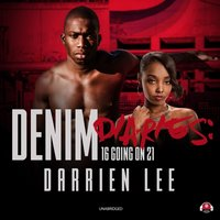 Denim Diaries 1 - Darrien Lee - audiobook