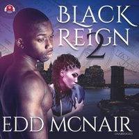 Black Reign II - Edd McNair - audiobook