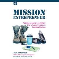 Mission Entrepreneur - Jen Griswold - audiobook