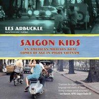 Saigon Kids - Les Arbuckle - audiobook