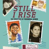 Still I Rise - Marlene Wagman-Geller - audiobook