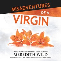 Misadventures of a Virgin - Meredith Wild - audiobook