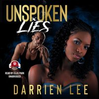Unspoken Lies - Darrien Lee - audiobook