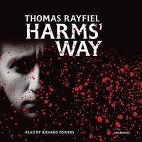 Harms' Way - Thomas Rayfiel - audiobook