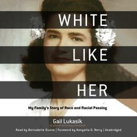 White like Her - PhD Gail Lukasik - audiobook