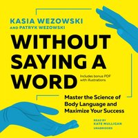 Without Saying a Word - Kasia Wezowski - audiobook
