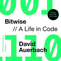 Bitwise - David Auerbach - audiobook