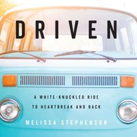 Driven - Melissa Stephenson - audiobook